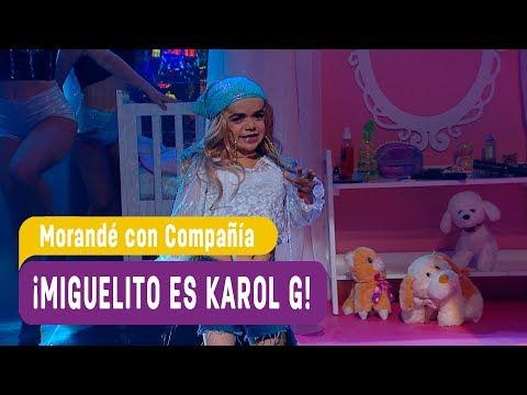 ¡Miguelito es KAROL G! - Morande con Compañia 2018
