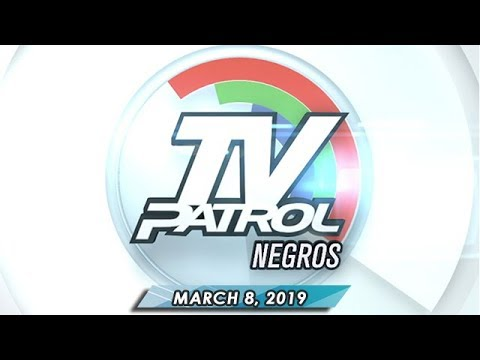 TV Patrol Negros - March 8, 2019