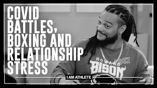 COVID Battles, Boxing & Relationship Stress | I AM ATHLETE with Brandon Marshall & More
