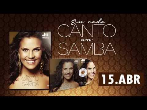 Baixar Teaser - Lançamento do DVD 'Em Cada Canto Um Samba' | Ju Moraes