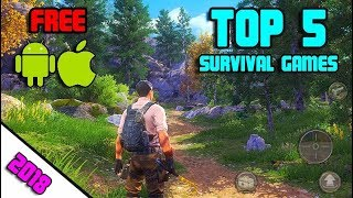 Top 5 Survival Games for Android/IOS 2018   BUILD & CRAFT