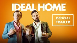 IDEAL HOME Official Trailer (201 HD