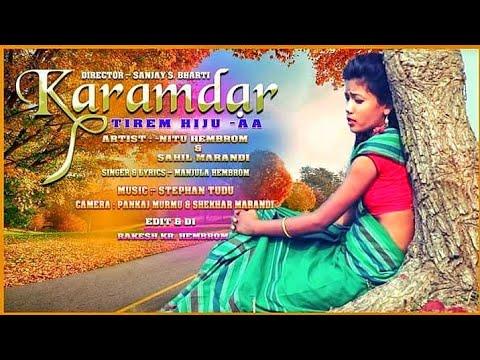 new santali video 2019// karamdar re  //Nitu Hembrom&Sahil//manjula Hembrom// Karamdar film's//