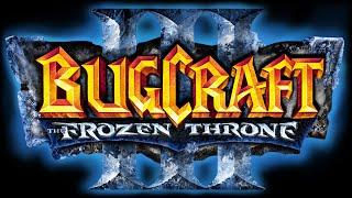 Bugcraft III: The Frozen Throne