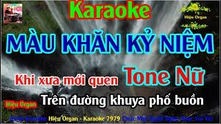 Karaoke 7979 Màu Khăn Kỷ Niệm Nhạc Sống Tone Nữ || Hiệu Organ Guitar 7979
