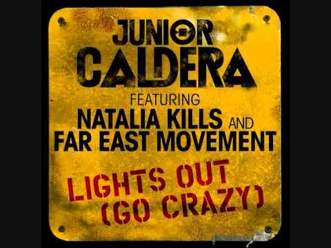 Junior Caldera feat. Natalia Kills and Far East Movement - Lights Out (Go Crazy) Full Final Version