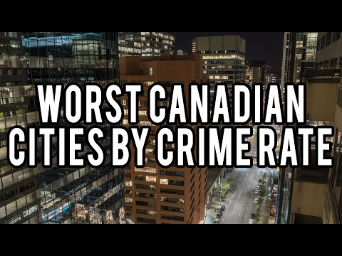 Worst Canadian Cities by Crime Rate