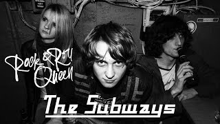 The subways-rock & roll queen