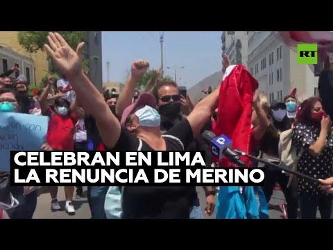 Celebran en Perú la renuncia de Manuel Merino