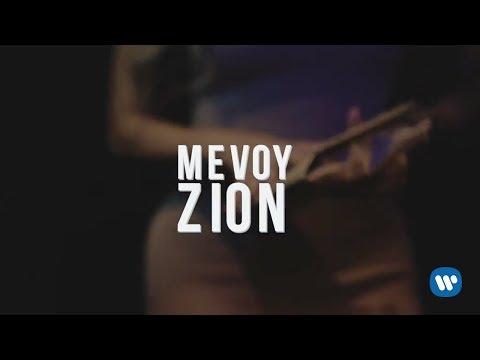Zion - Me Voy | Letra Oficial