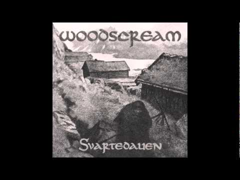 Woodscream - Svartedauen