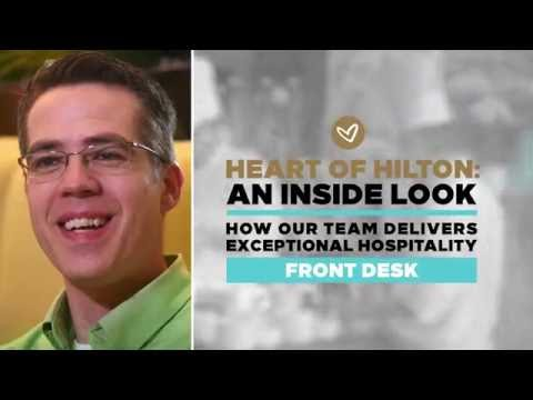 The Heart of Hilton: An Inside Look - Front Desk