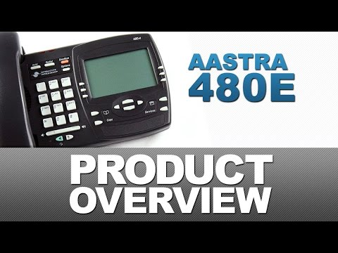 Aastra 480e Product Overview