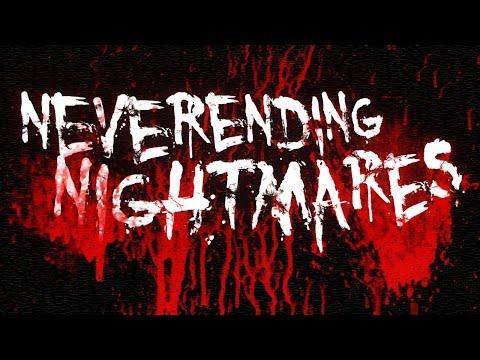 Neverending Nightmares Trailer