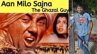 Aan Milo Sajna - Gadar (2001)- Pundit Ajay Chakrabarty & Parveen Sultana | The Ghazal Guy