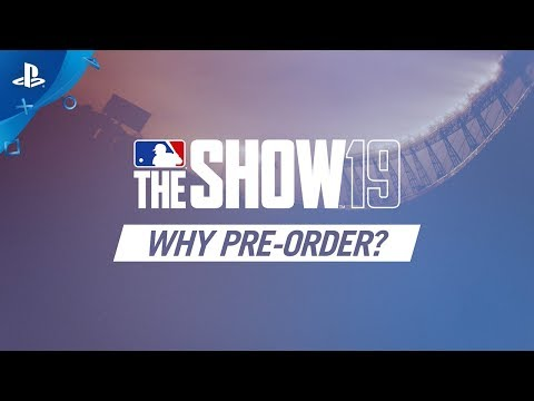 MLB The Show 19 - Why Pre-Order   PS4