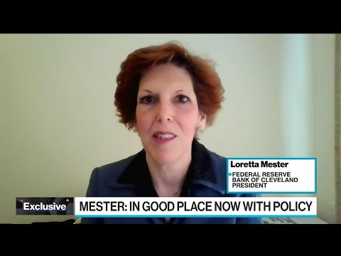 Fed's Mester Sees Policy 'In a Good Place' as Economy Evolves