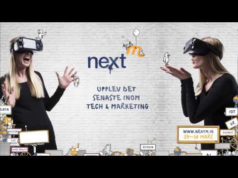 NextM 2017 - Sveriges bästa marketing- och techevent?