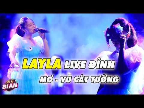 Layla hát live đỉnh ca khúc