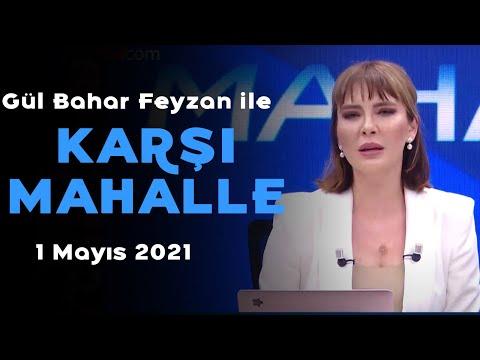 Salgın ve kapanma gölgesinde 1 Mayıs – Bahar Feyzan ile Karşı Mahalle – 1 Mayıs 2021