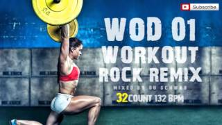 WOD 01 ROCK REMIX by Du Schwab (132 BPM / 32 Count)