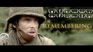 "**AWARD WINNING** Epic Short Film ""REMEMBERING THE FALLEN"""