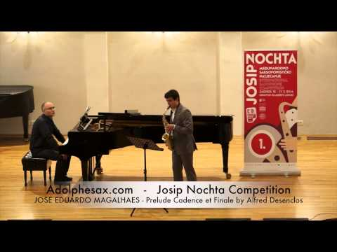 Josip Nochta Competition JOSE EDUARDO MAGALHAES Prelude Cadence et Finale by Alfred Desenclos