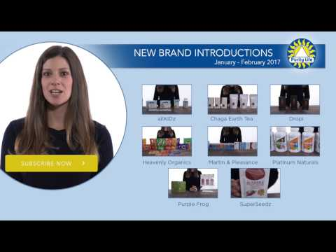 Purity Life New Brand Introductions | January - February 2017