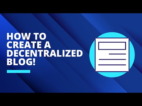 How to create a decentralized blog!