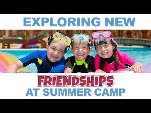 Exploring New Friendships at Summer Camp