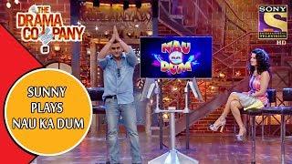 Sunny Leone Plays Nau Ka Dum | The Drama Company
