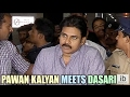 Pawan Kalyan meets Dasari Narayana Rao,speaks to media