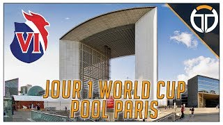 ►VLOG WORLD CUP POOL FRANCE JOUR 1!!!◄ OVERWATCH FR