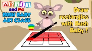 Bush Baby Art Class - Draw Rectangles! - Akili and Me African Edutainment