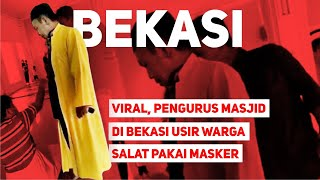 Viral, Pengurus Masjid di Bekasi Usir Warga Salat Pakai Masker