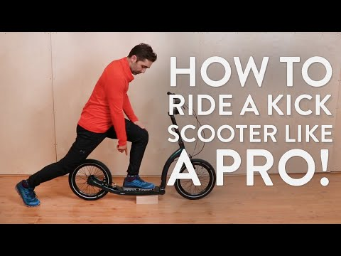 How To Ride a Kick Scooter Like a Pro!