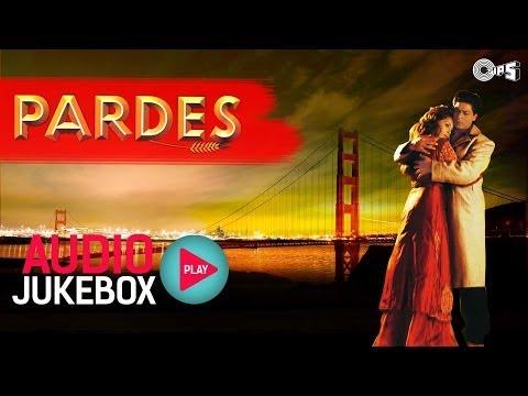 Pardes Jukebox - Full Album Songs   Shahrukh Khan, Mahima, Nadeem Shravan