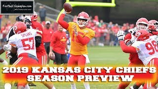 Football Gameplan's 2019 NFL Team Preview: Kansas City Chiefs