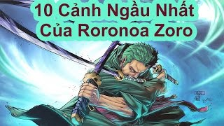 Top 10 Best Moments Cool Roronoa Zoro (One Piece)
