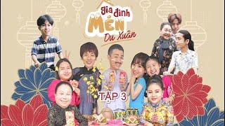 Mén Du Xuân - Tập 3 | Hari Won, Tuấn Trần, Lê Giang, Hải Triều, BB Trần, Ngọc Giàu, Kiều Mai Lý
