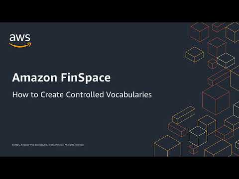 How to: Create Controlled Vocabularies in Amazon FinSpace