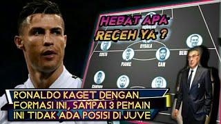 Ronaldo Kaget Dengan Formasi Sarri buat Juventus, 3 Pemain ini sampai tak kebagian posisi 🤔