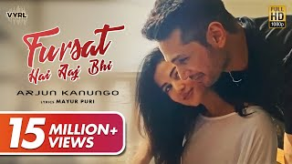Fursat Hai Aaj Bhi – Arjun Kanungo Video HD