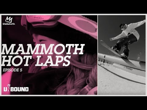 Mammoth Hot Laps 16/17: Episode 5