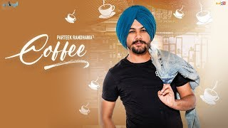 Coffee – Parteek Randhawa