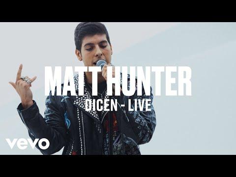 Matt Hunter - Dicen (Live)   Vevo DSCVR ARTISTS TO WATCH 2019