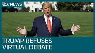 Trump rules out virtual debate against Biden | ITV News