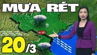 Dự báo thời tiết hôm nay và ngày mai 20/3 | Dự báo thời tiết đêm nay mới nhất