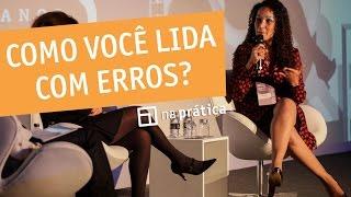 Mix Palestras | Como você lida com erros? | Leila Velez