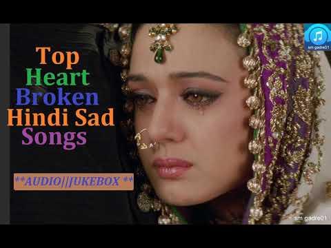 Top Superhits Heart Broken Bollywood Hindi Sad Songs Jukebox Hindi Songs